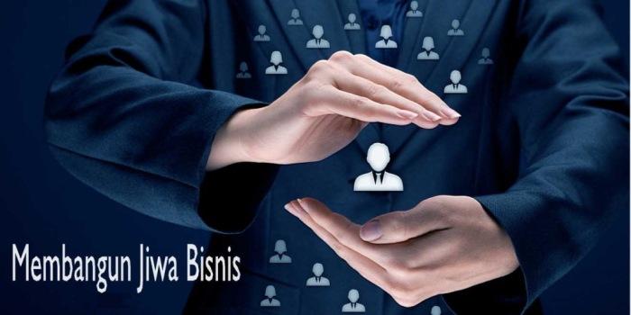 Kesatuan Jiwa dan Bisnis