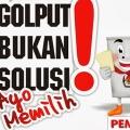 PEMILU: Jangan GOLPUT